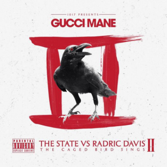 gucci-mane-the-caged-bird-sings